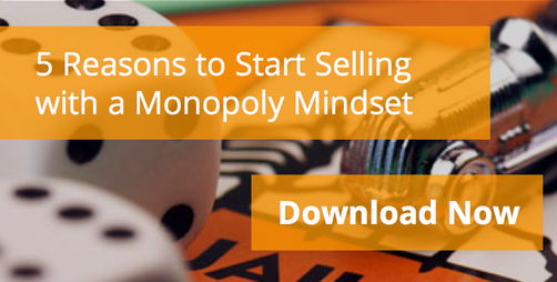 5 Reasons to Start Selling with a Monopoly Mindset