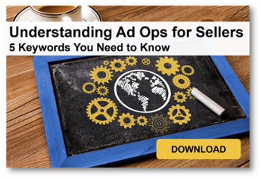 Understanding Ad Ops for Sellers
