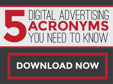 5 Digital Advertising Acronyms You Need To Know