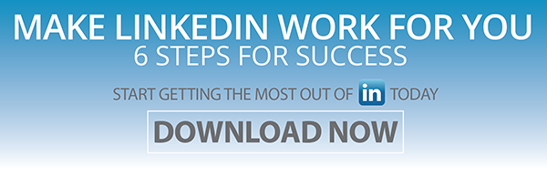 Make LinkedIn Work for You Infographic Download